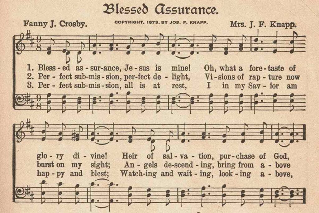 Blessed Assurance By Fanny J Crosby-